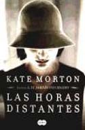 Las horas distantes -Kate Morton