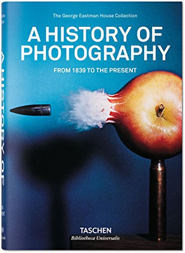 A History of Photography: From 1839 to the Present by William Johnson