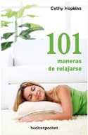 101 maneras de relajarse - Cathy Hopkins