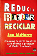 Reducir, reutilizar, reciclar - Jan McHarry