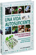 Guía completa para una vida autosuficiente - Dick y James Strawbridge