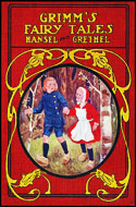 Hansel and Grethel & Snow White - Grimm Brothers