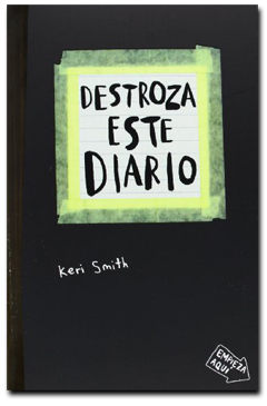 Destroza este diario - Keri Smith