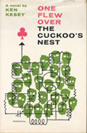 One flew over the cukoo's nest - Ken Kesey
