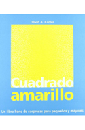 El cuadrado amarillo - David A. Carter