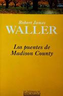 Los puentes de Madison - Robert Waller