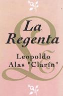 La Regenta - Lopoldo Alas Clarín