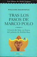 Tras los pasos de Marco Polo - William Dalrymple