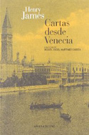 Cartas desde Venecia - Henry James