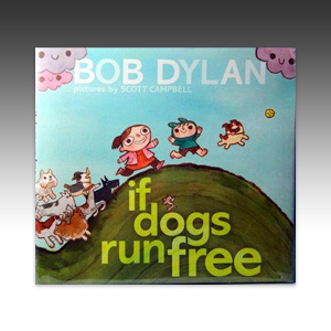 If Dogs Run Free